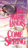 Come Spring - Jill Marie Landis