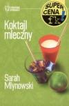 Koktajl mleczny - Sarah Mlynowski