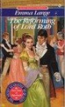 The Reforming of Lord Roth (Regency Romance) - Emma Lange
