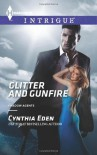 Glitter and Gunfire - Cynthia Eden
