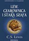 Lew, czarownica i stara szafa - Clive Staples Lewis