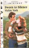Sworn to Silence - Vickie York