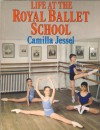 Life at the Royal Ballet School - Camilla Jessel