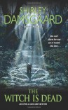 The Witch Is Dead - Shirley Damsgaard