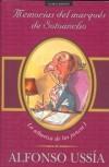 Memorias del marqués de Sotoancho: La albariza de los juncos (Sotoancho, #1) - Alfonso Ussía