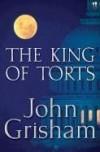 The King of Torts - John Grisham