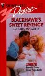 Blackhawk's Sweet Revenge (Secrets!) - Barbara McCauley