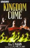 Kingdom Come - Elliot S. Maggin