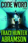Code Word - Traci Hunter Abramson