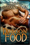 Dragon Food - Emily Carrington
