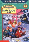 Mrs. Jeepers In Outer Space (The Adventures Of The Bailey School Kids) - 'Debbie Dadey',  'Marcia T. Jones'