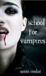 School for Vampires - Quinn Conlan