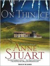 On Thin Ice - Anne Stuart