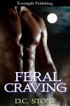 Feral Craving - D.C. Stone