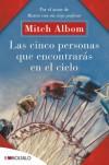 Las cinco personas que encontraras en el cielo - Mitch Albom
