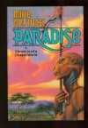 Paradise: A Chronicle of a Distant World - Mike Resnick