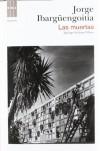 Las muertas (NARRATIVAS) - JORGE IBARGUENGOITIA ANTILLON