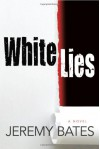 White Lies - Jeremy Bates