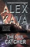 The Soul Catcher - Alex Kava