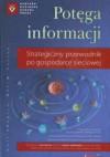 Potęga informacji. Strategiczny przewodnik po gospodarce sieciowej - Carl Shapiro, Hal R. Varian