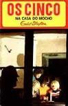 Os Cinco na Casa do Mocho (Os  Cinco, #8) - Enid Blyton, Maria da Graça Moctezuma