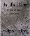 The Thief King - Craig  Saunders