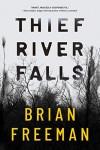 Thief River Falls - Brian Freeman