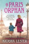 The Paris Orphan - Natasha Lester