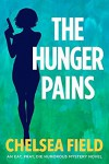 The Hunger Pains - Chelsea Field