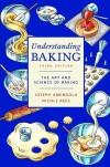 Understanding Baking - Joseph Amendola;Nicole Rees;Donald E. Lundberg