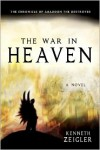 The War in Heaven: The Chronicle of Abaddon the Destroyer - Kenneth Zeigler
