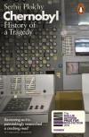 Chernobyl: History of a Tragedy - Serhii Plokhy