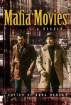 Mafia Movies: A Reader - Dana Renga