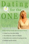 Dating for the One in 3 Easy Steps (Love Attraction, #4) - Kathryn Alice