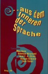 ... aus dem Inneren der Sprache - May Ayim, Bahman Nirumand, José F.A. Oliver, Hasan Özdemir, Dadi Sideri