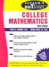 Schaum's Outline of College Mathematics (Schaum's Outline Series) - Philip Schmidt, Frank Ayres
