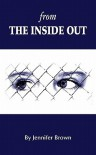 From the Inside Out - Jennifer  Brown