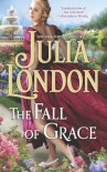 The Fall of Grace - Julia London