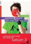 Comment devenir une rock star (ou pas) - Anne Percin