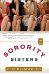 Sorority Sisters - Claudia  Welch