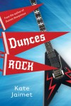 Dunces Rock - Kate Jaimet