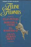 Feline Felonies - P.G. Wodehouse, Ellis Peters, Dorothy L. Sayers