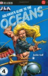 Aquaman's Guide to the Ocean (DK READERS) - Jackie Gaff
