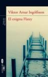 El enigma Flatey (Spanish Edition) - Viktor Arnar Ingólfsson