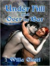 Under Hill and Over the Bar [The Brotherhood 8] - Willa Okati