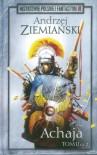 Achaja tom 2 cz. 2 - Andrzej Ziemiański