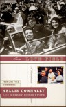 From Love Field: Our Final Hours With President John F. Kennedy - Nellie Connally, Mickey Herskowitz