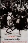 Een vrouw in Berlijn: dagboekaantekeningen van april tot juni 1945 - Anonymous, Marta Hillers, Froukje Slofstra