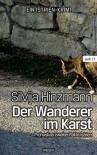 Der Wanderer im Karst: Prohaskas zweiter Fall in Istrien (wtb Wieser Taschenbuch) - Silvija Hinzmann
