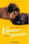 Katzenjammer: Roman - Frauke Scheunemann